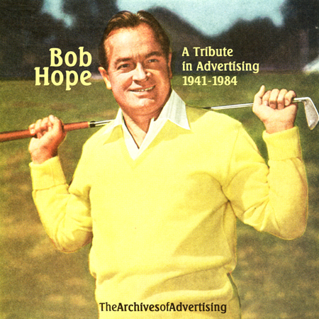 Bob Hope in Advertising: A Tribute: ad CD
