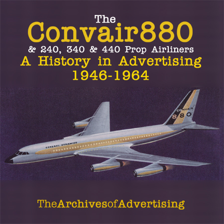 Convair 880 240 340 airliner ad CD: 50+ different ads