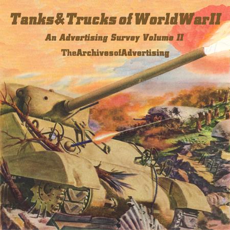 Image for World War II Tank & Truck ad CD Vol 2 100 ads