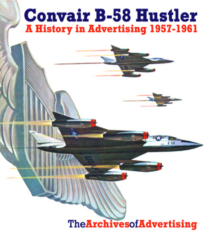 Convair B-58 Hustler Supersonic Bomber ad CD-ROM over 70 different ads!