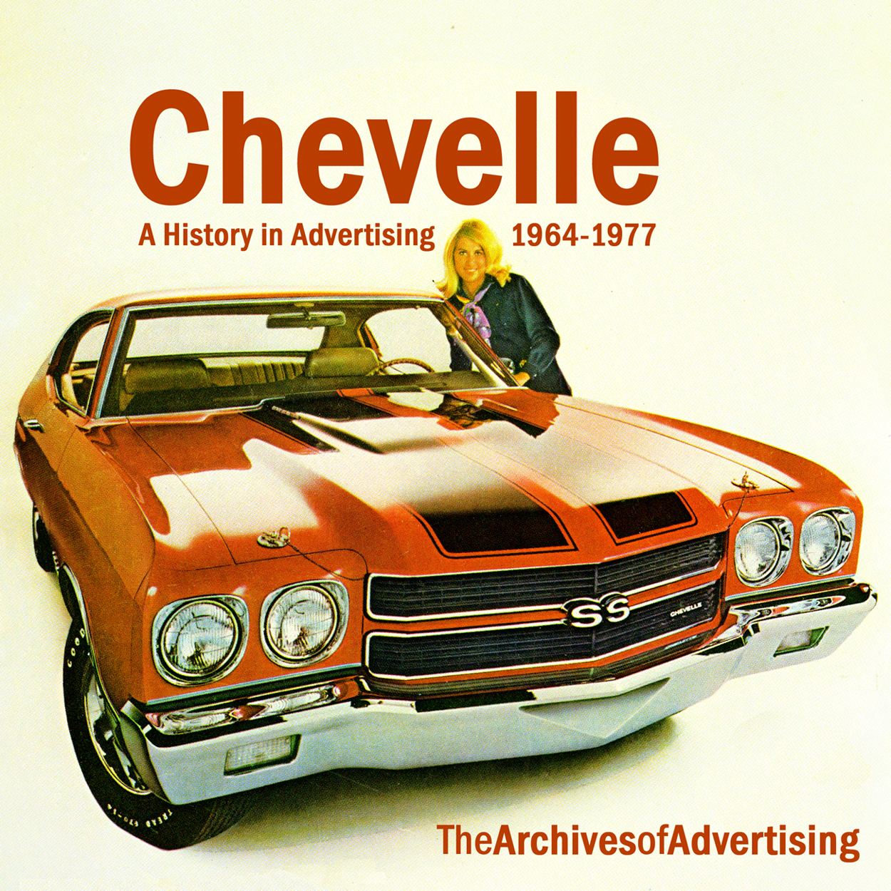 1964 1965 1966 1967 1968 1969 1970 1971 1972 1973-1977 Chevelle ad CD: 195 ads!