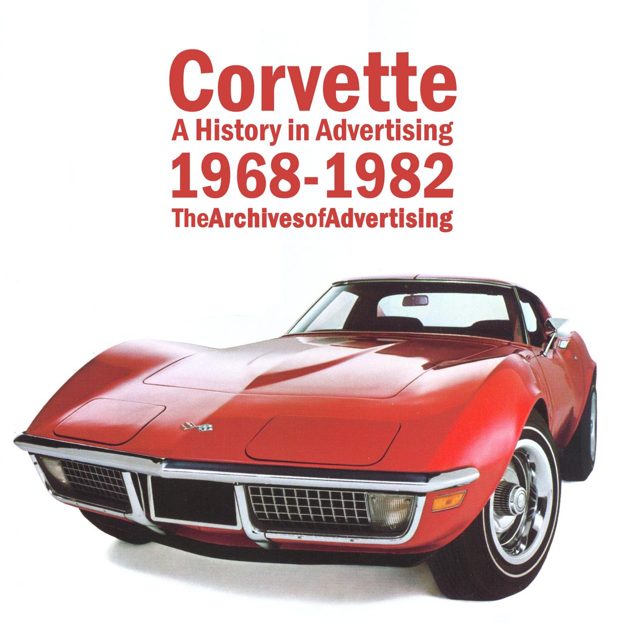 1968 1969 1970 1971 1972 1973 1974 1975 1976-1982 Corvette ad CD-ROM: 85+ ads!
