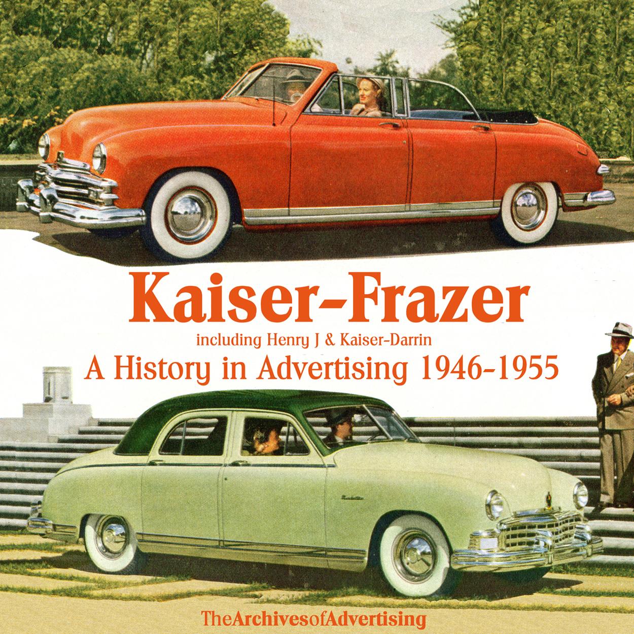 1946 1947 1948 1949 1950 1951 1951-1955 Kaiser Frazer Henry J ad CD-ROM 200+ ads