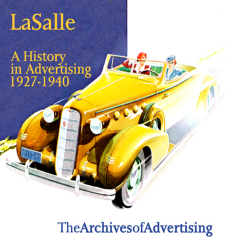 LaSalle: A History in Advertising ad CD 150 ads 1927-1940 La Salle