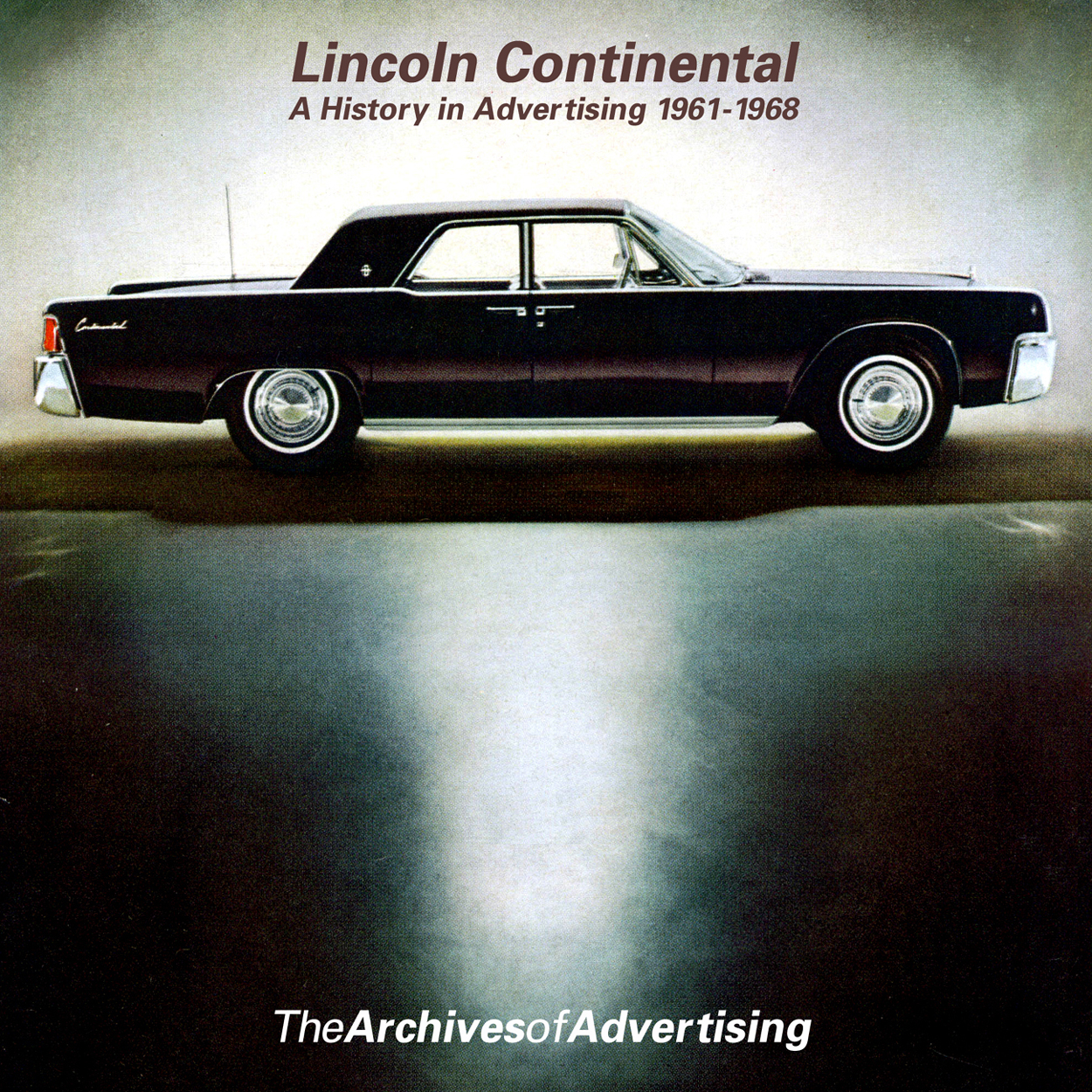 1961 1962 1963 1964 1965 1966 1967 1968 Lincoln ad CD-ROM: 130+ ads!