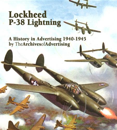 Lockheed P-38 Lightning World War II fighter ad CD 75+ magazine ads 1940-1945