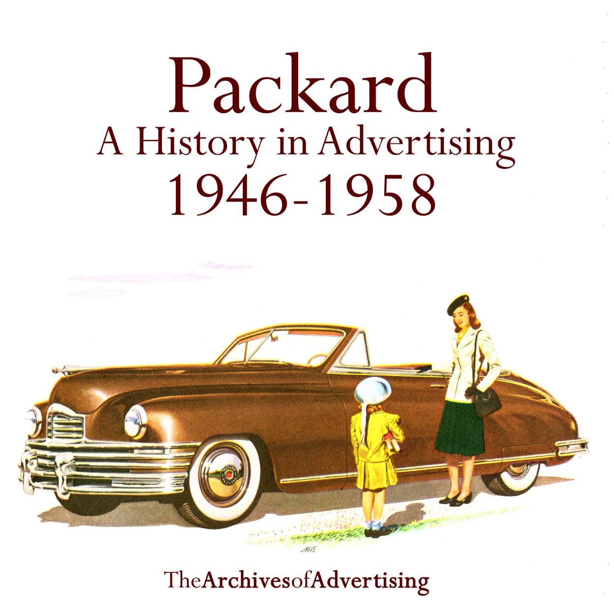 1946 1947 1948 1949 1950 1951 1952 1953 1954 1955-1958 Packard ad CD: 170+ ads!