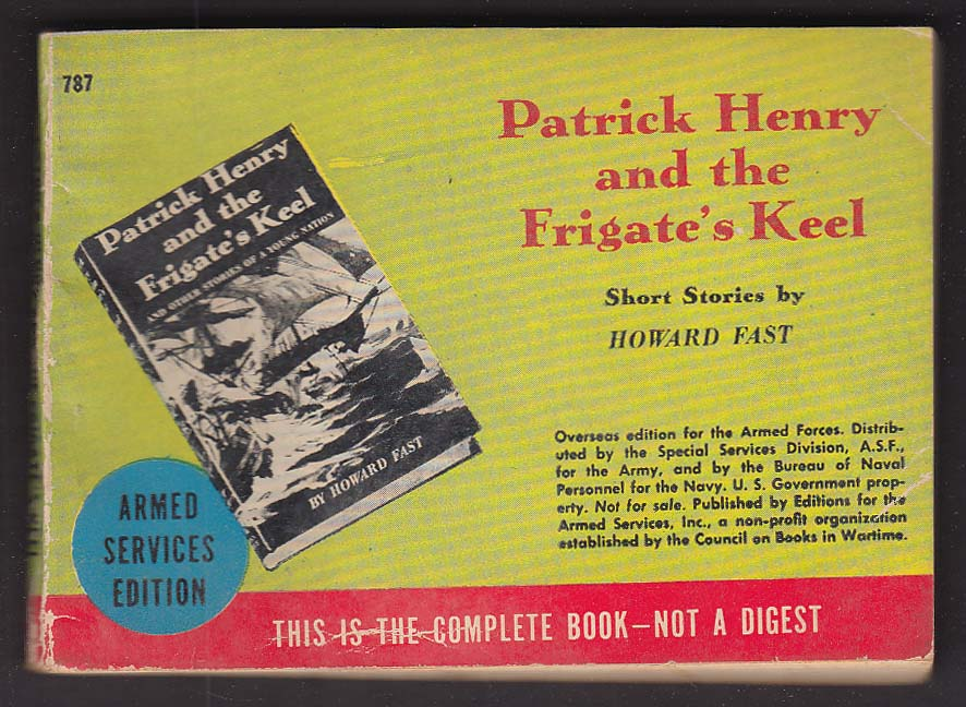 ASE 787 Howard Fast: Patrick Henry and the Frigate's Keel Armed Services Edition
