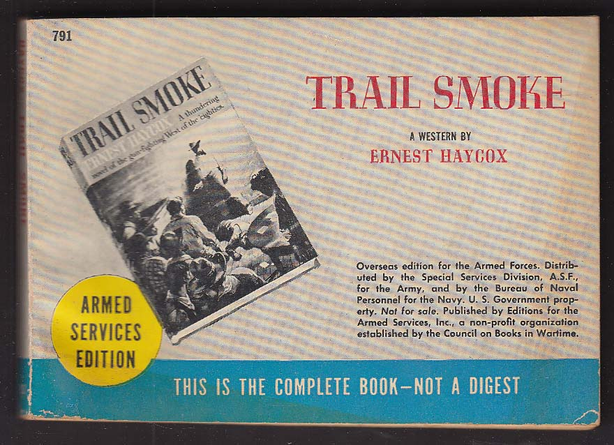 ASE 791 Ernest Haycox: Trail Smoke Armed Services Edition
