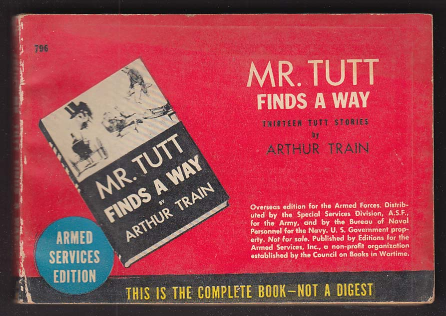 ASE 796 Arthur Train: Mr Tutt Finds a Way Armed Services Edition