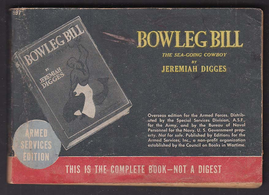 ASE 897 Jeremiah Digges: Bowleg Bill Armed Services Edition