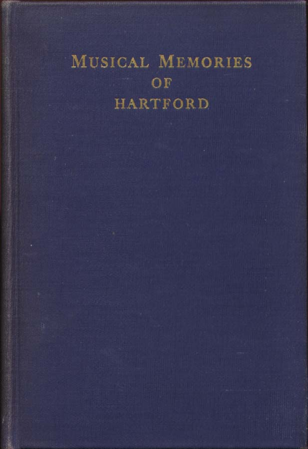 Frances Hall Johnson: Musical Memories of Hartford 1st ed hardcover SIGNED