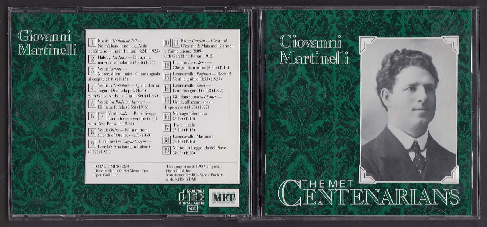 Image for Giovanni Martinelli The Met Centenarians MET 706 CD 1990