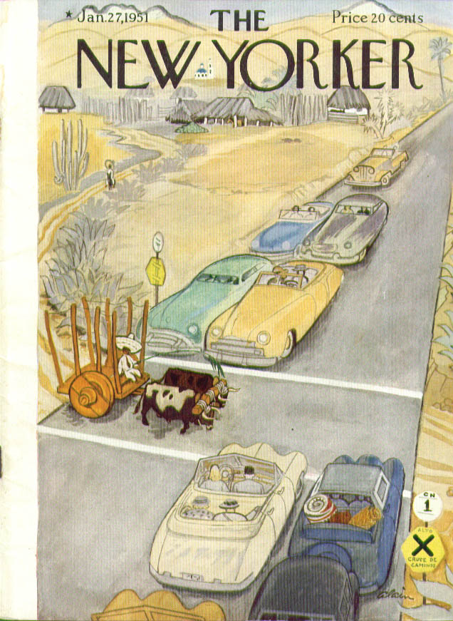 New Yorker cover Alain 2-ox Mexican cart stops tourist traffic 1/27 1951