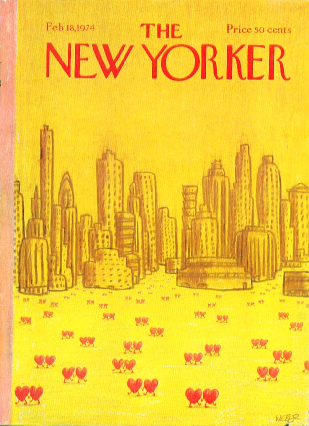 New Yorker cover Weber hearts stroll the city 2/18 1974