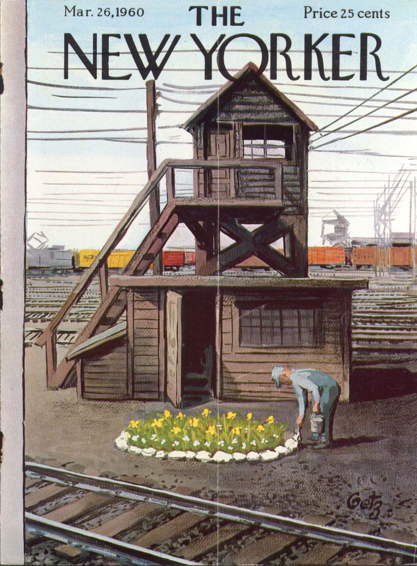New Yorker cover Getz freight yard flowers 3/26 1960