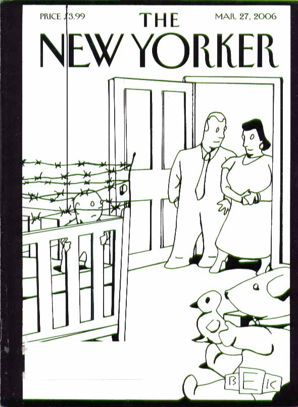 Image for New Yorker cover Bruce Eric Kaplan baby crib topped by barbed wire 3/27 2006