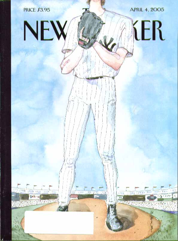 New Yorker cover Barry Blitt the biggest New York Yankee pitcher ever 4/4/ 2005