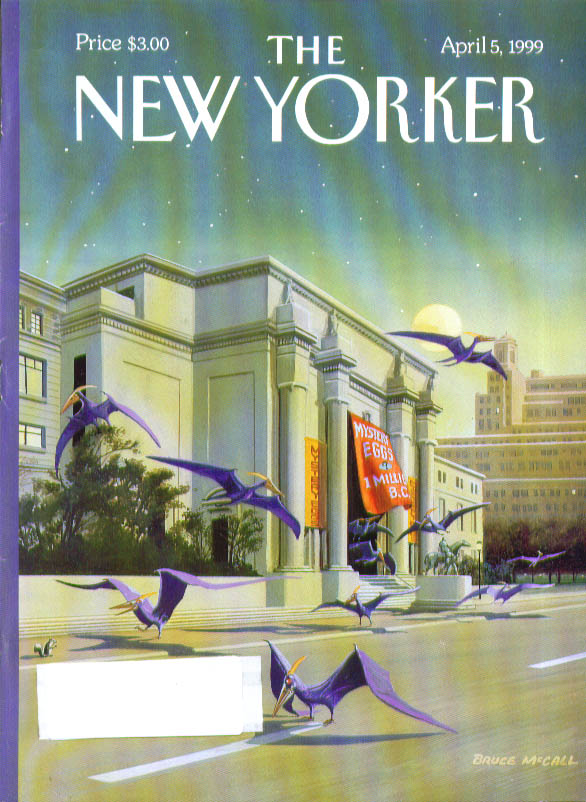 New Yorker cover Bruce McCall Pterodactyls hatch from museum eggs 4/5 1999