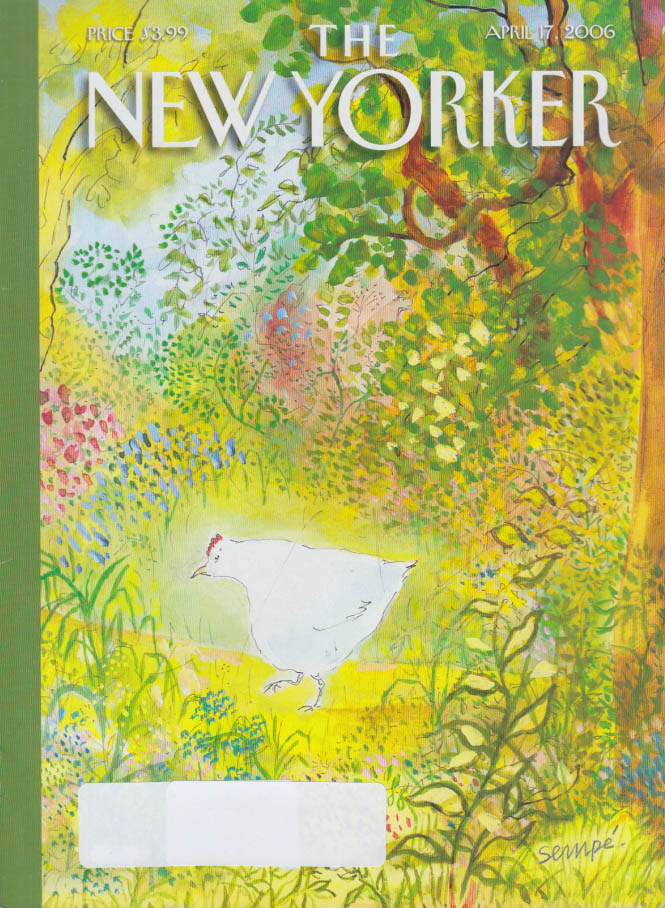 New Yorker cover 4/17 2006 Sempe: white chicken in the forest