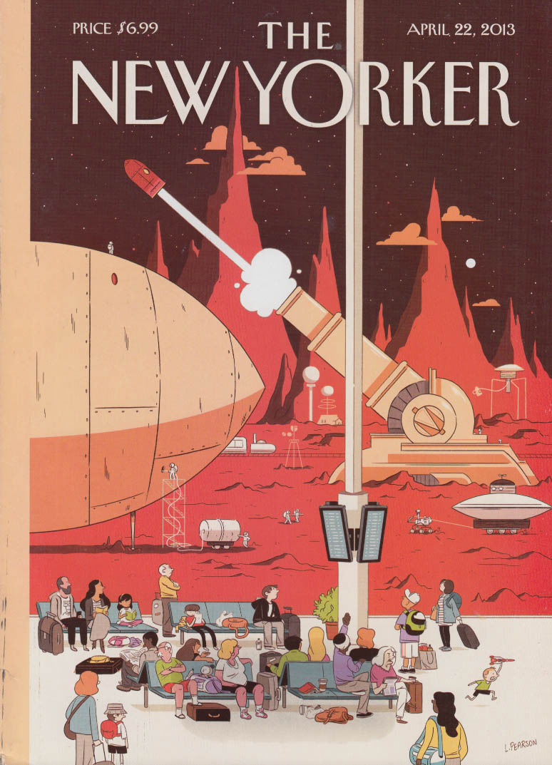 New Yorker cover 4/22 2013 Pearson: Mars-to-Earth commuters await their rocket