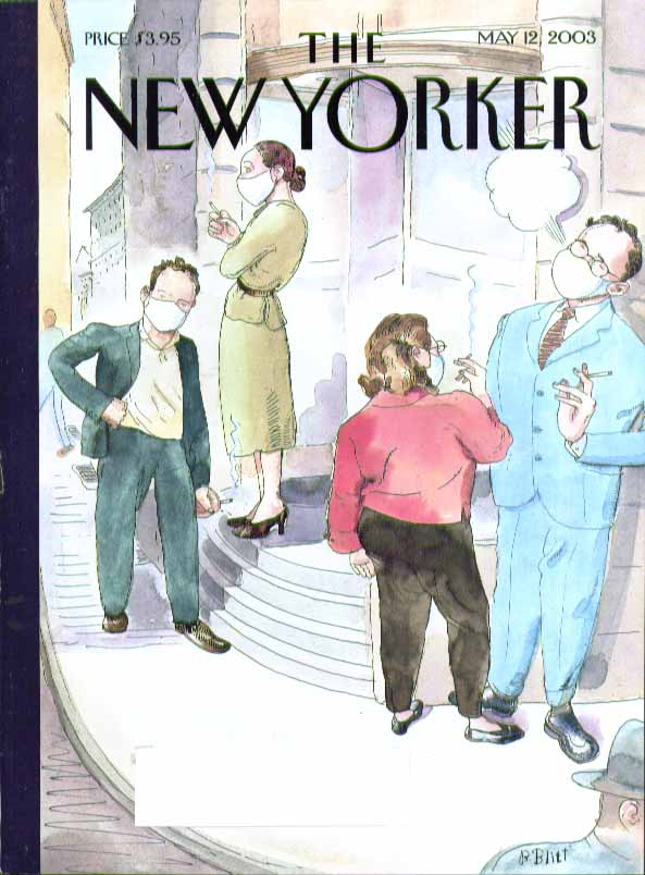 New Yorker cover Barry Blitt surgical masks on smokers on break 5/12 2003