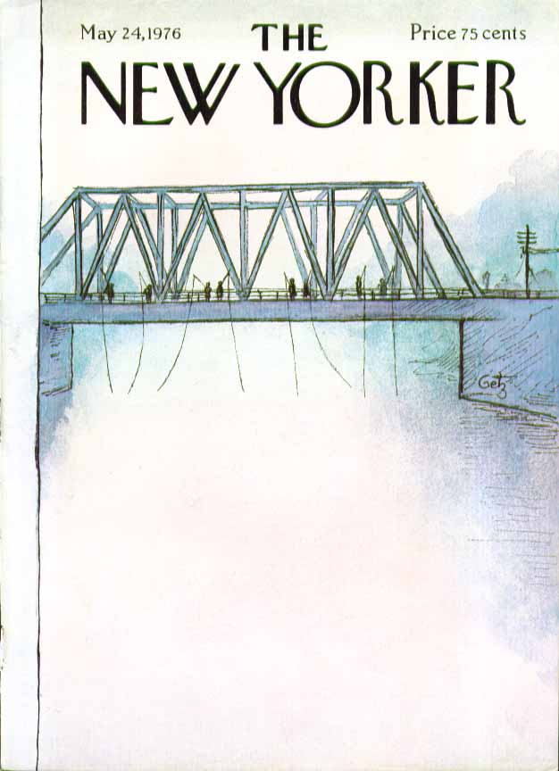 Image for New Yorker cover Getz girder bridge fishing 5/24 1976