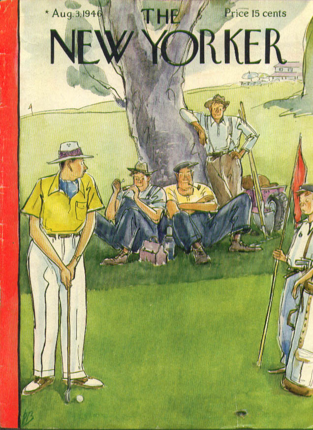 New Yorker cover Barlow: Groundskeepers at lunch watch golfer putt 8/3 1946