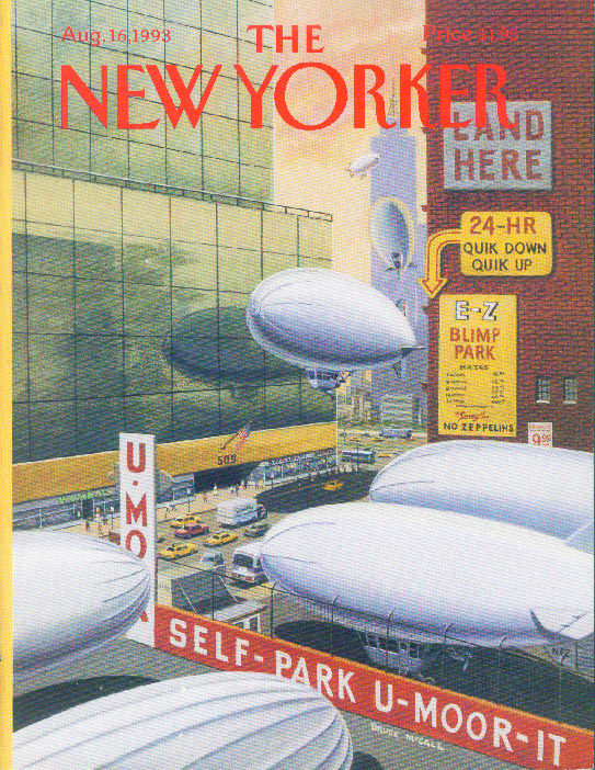 New Yorker cover Bruce McCall E-Z Blimp Parking Lot in the City 8/16 1993