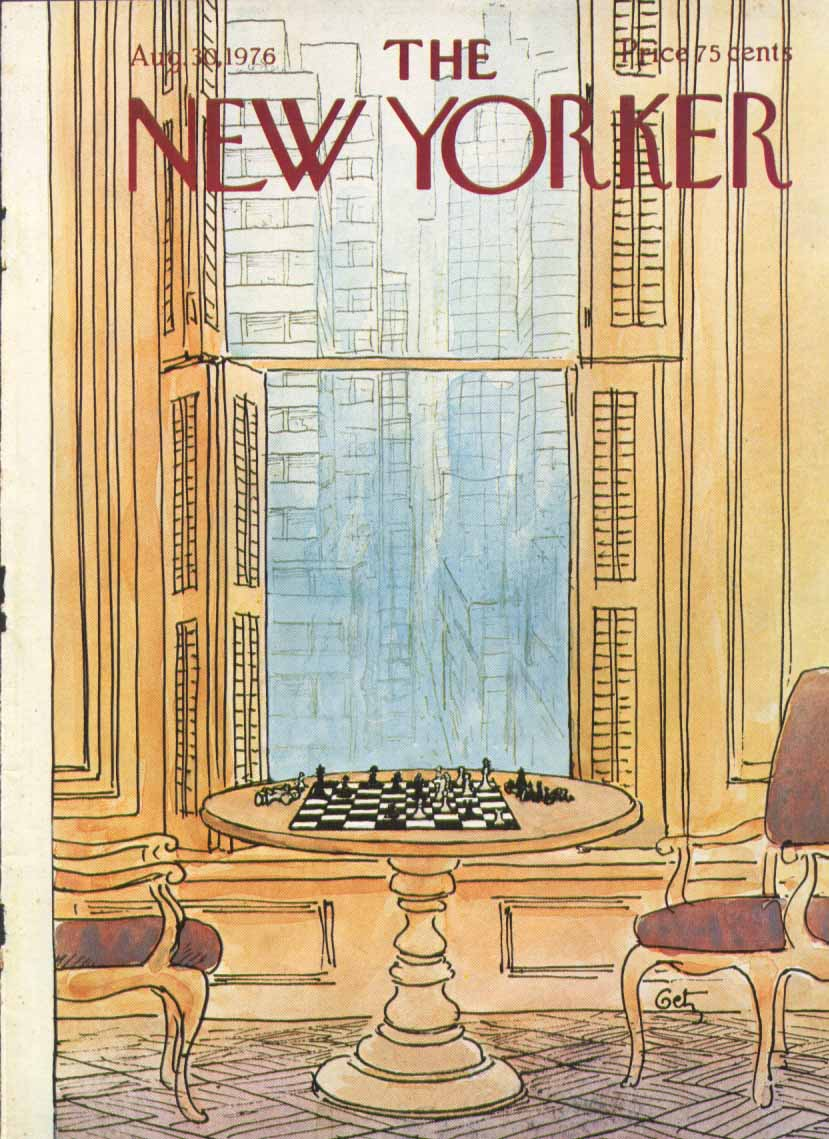 New Yorker cover Getz abandoned chess game 8/30 1976