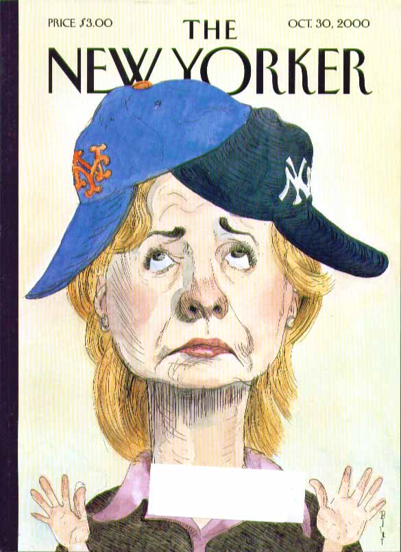 New Yorker cover Barry Blitt Hilary Clinton in Mets & Yankees caps 10/30 2000