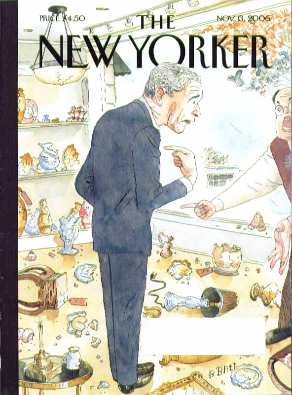New Yorker cover Barry Blitt George Bush breaks all in China Shop 11/13 2006