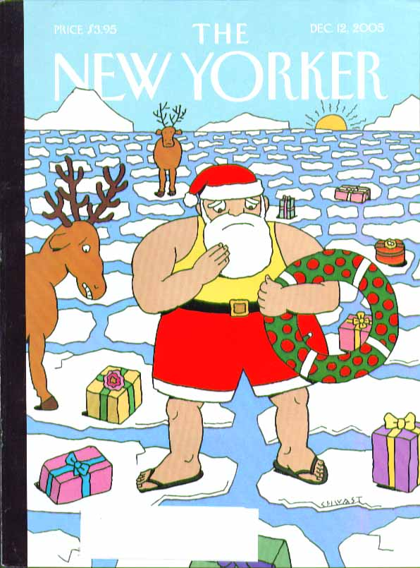 New Yorker cover Chwast Santa Claus & reindeer on melting polar ice 12/12 2005