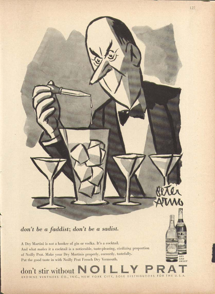 Don't be faddist, sadist Noilly Prat ad 1956 Peter Arno