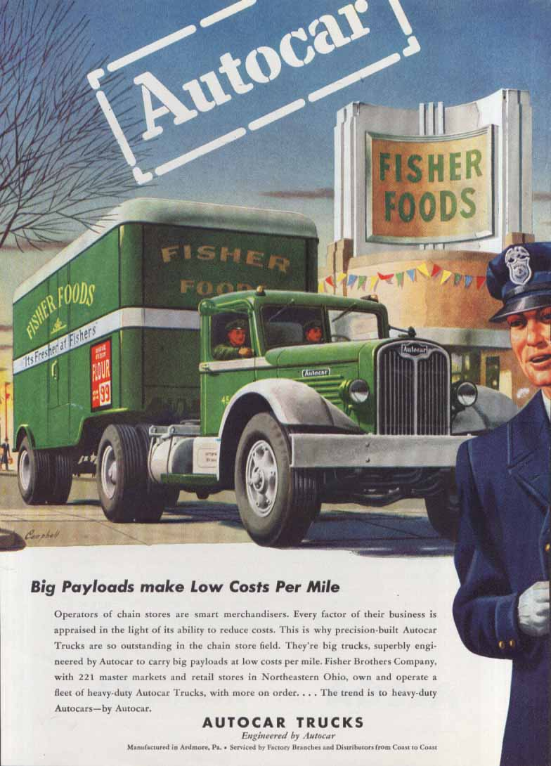 Big Payloads Low Costs Autocar Fisher Foods ad 1946