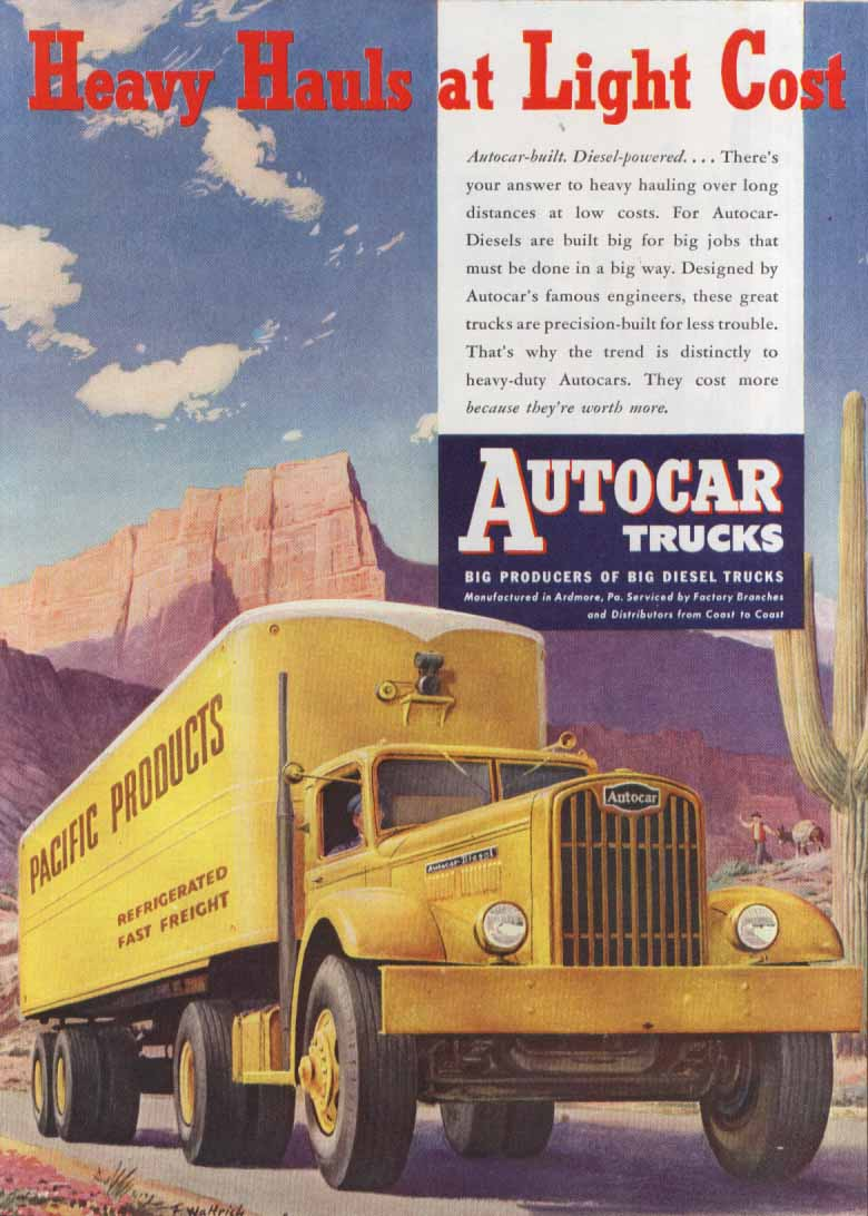 Heavy Hauls Light Cost Autocar Pacific Products ad 1946