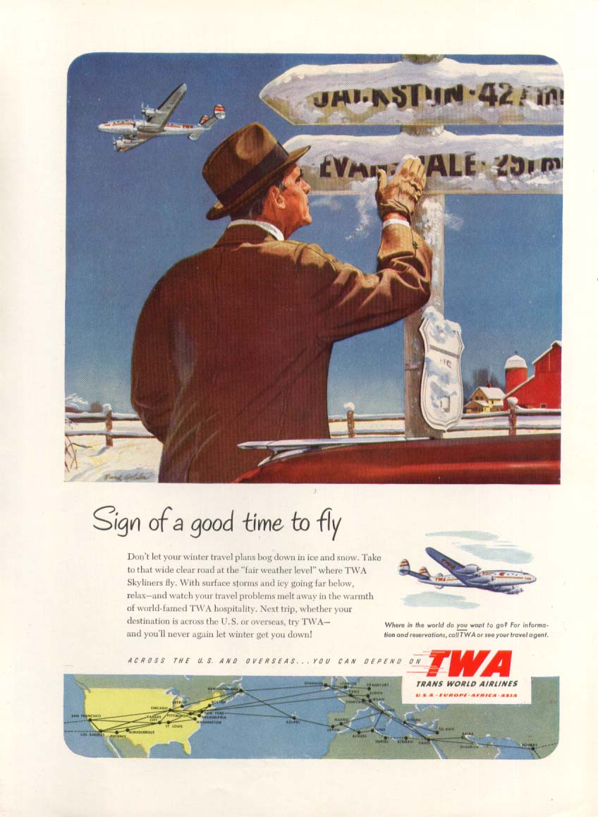 Sign of a good time to fly TWA Constellation ad 1952