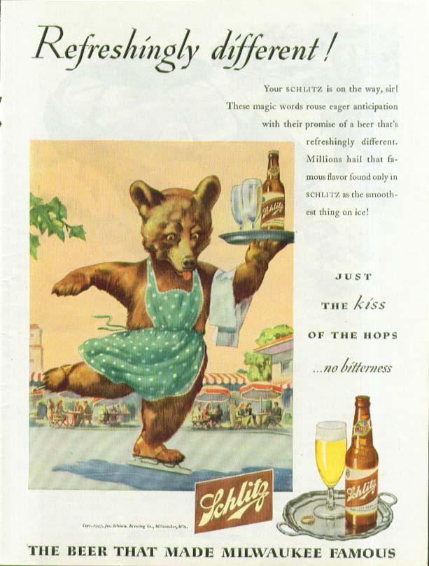 Refreshingly different Bear skates Schlitz Beer ad 1945