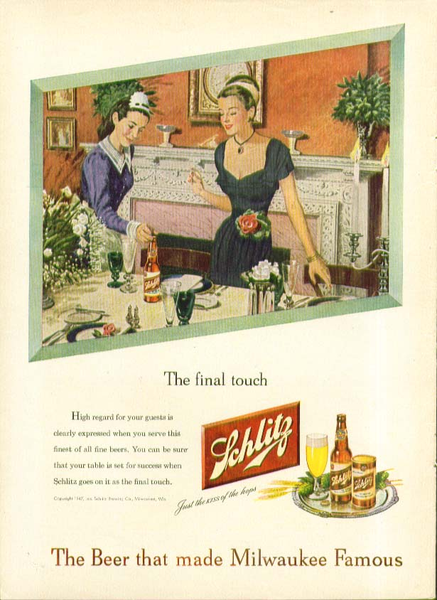 The final touch Schlitz Beer ad 1947 maid & hostess at table