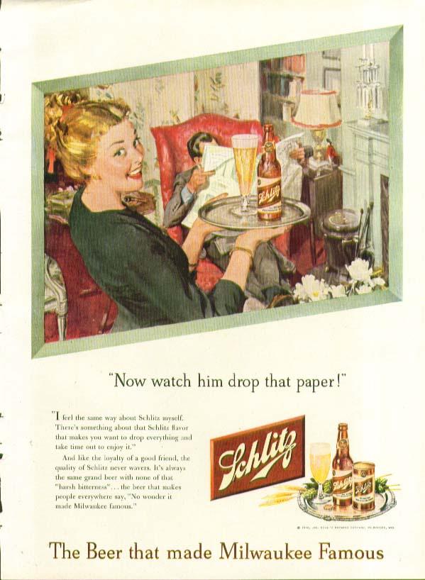 Now watch him drop that paper Schlitz Beer ad 1948
