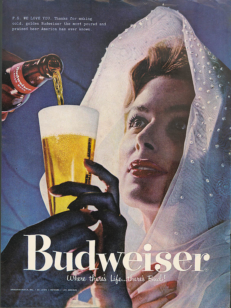 P S We love you lady in shawl Budweiser beer ad 1957 Life