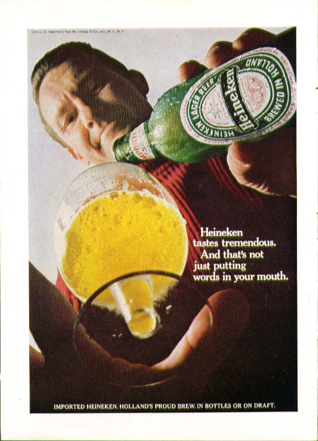 Heineken tastes tremendous & that's not just putting words in your mouth ad 1967
