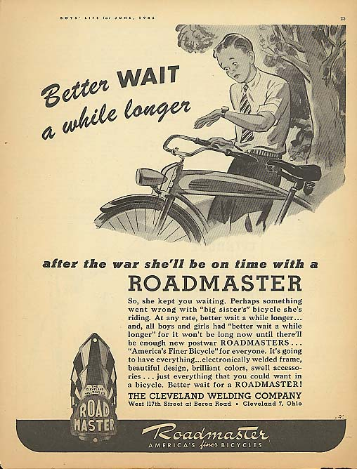Better Wait a while longer Roadmaster bicycle ad 1945