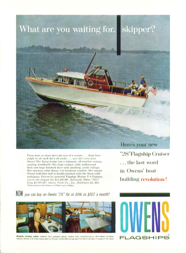Image for What are you waiting for, skipper Owens Flagships 28 Cruiser power yacht ad 1959