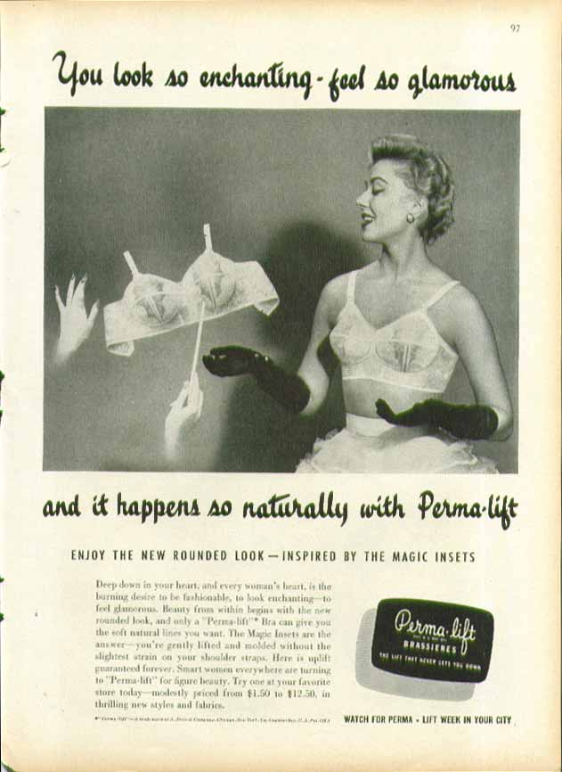 You look so enchanting - feel so glamorous Perma-lift bra ad 1955