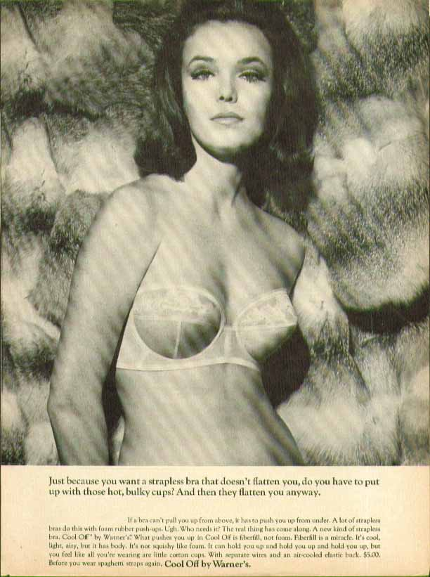 You want a strapless bra that doesn't flatten Warner's Cool Off bra ad 1965