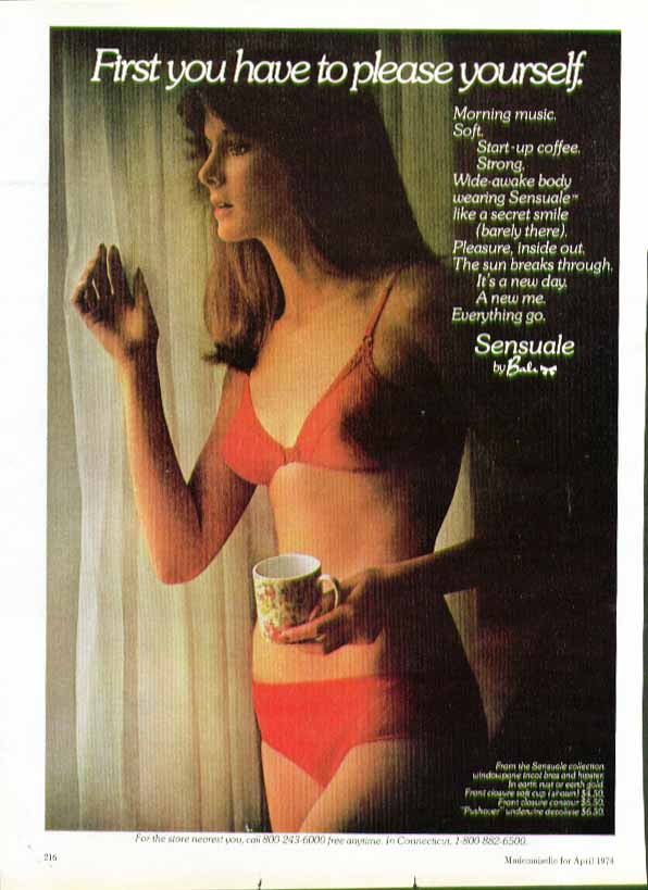 First you have to please yourself. Sensuale bra by Bali ad 1974