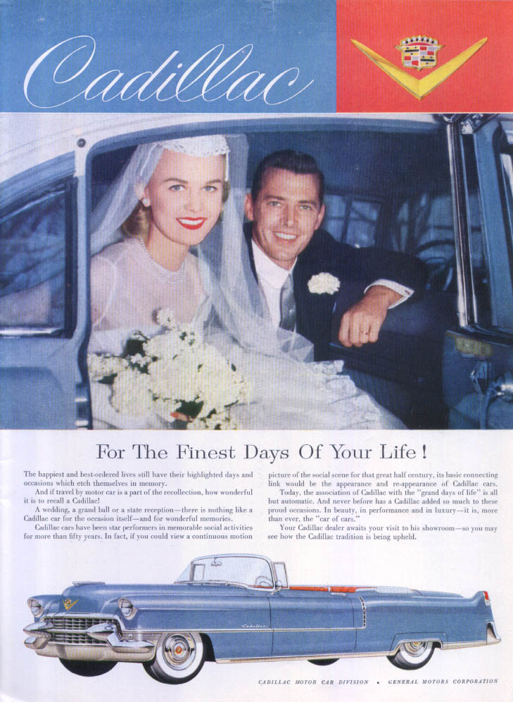 Cadillac For The Finest Days Of Your Life! Ad 1955