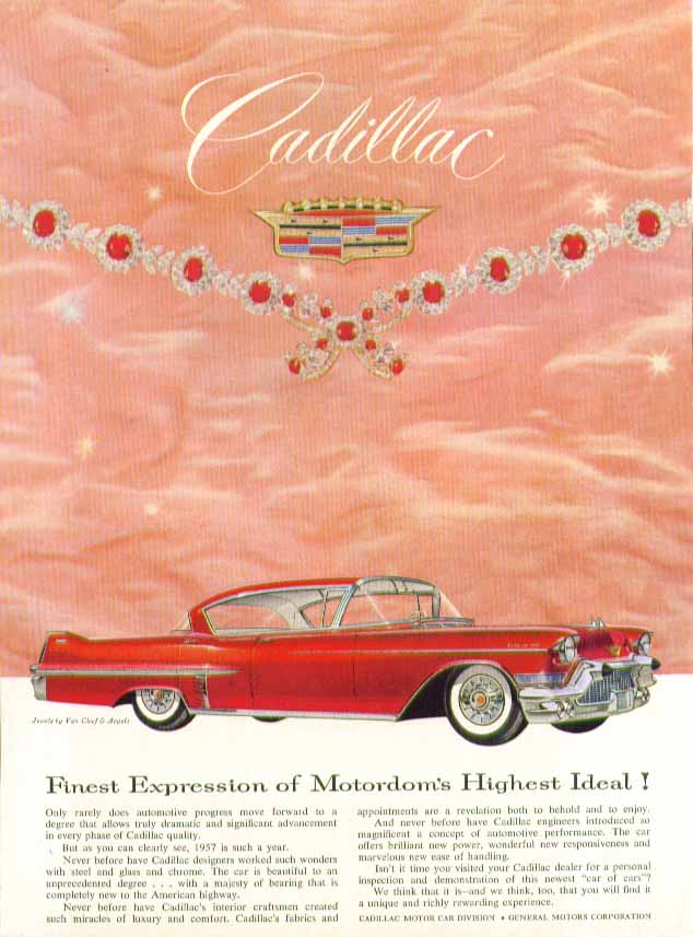 Finest Expression of Motordom's Highest Ideal Cadillac ad 1957 in New Yorker