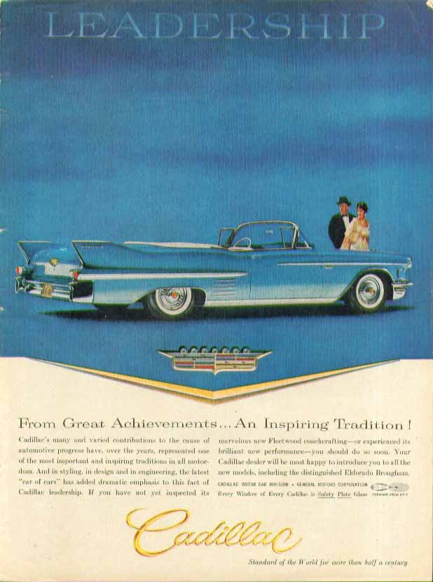 From Great Achievements . . An Inspiring Tradition! Cadillac Convertible ad 1958